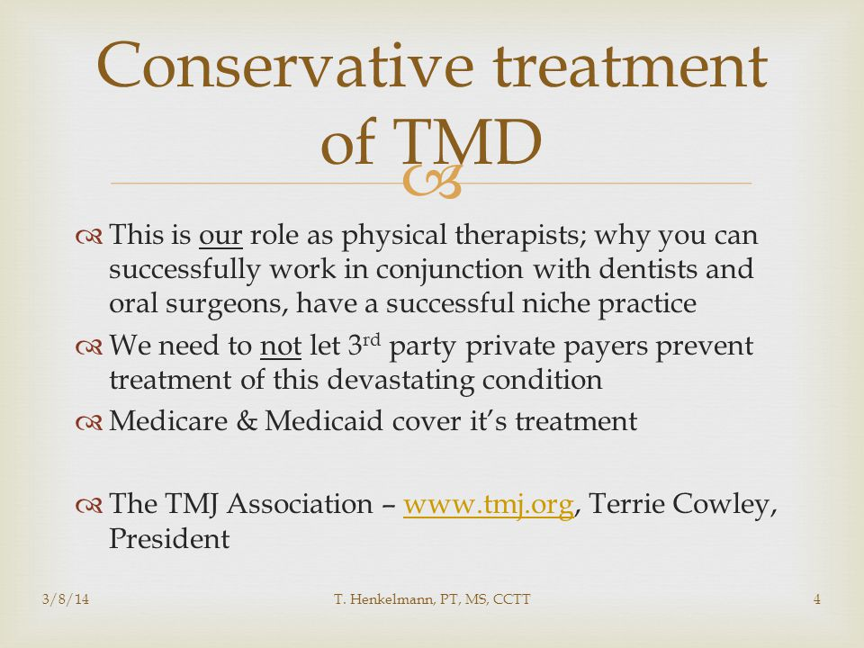 Conservative treatment of TMD