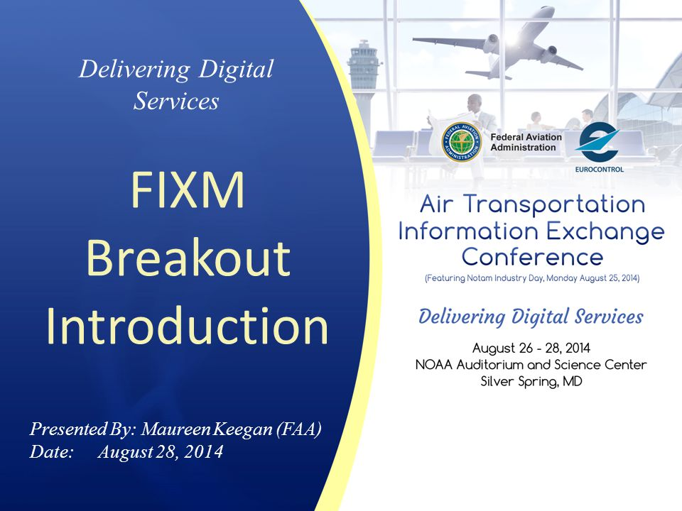 FIXM Breakout Introduction
