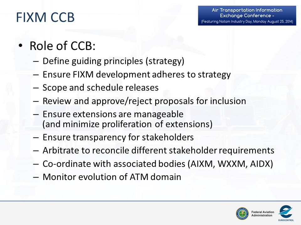 FIXM CCB Role of CCB: Define guiding principles (strategy)