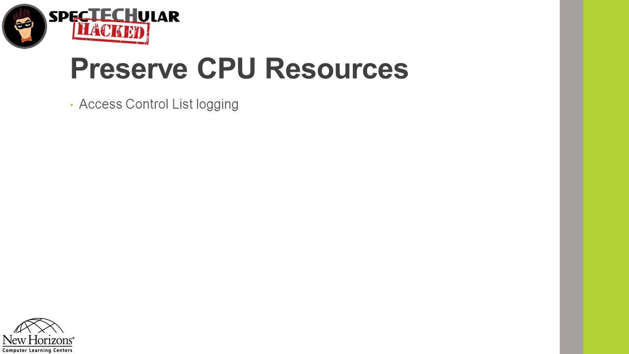 Preserve CPU Resources