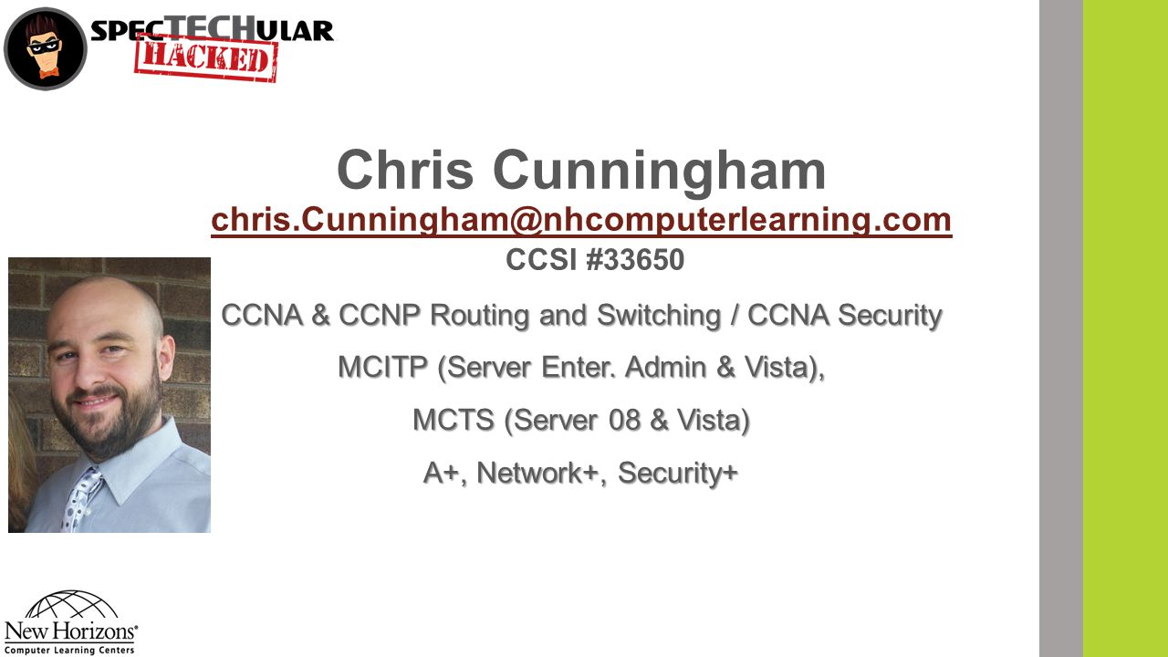 Chris Cunningham chris.Cunningham@nhcomputerlearning.com
