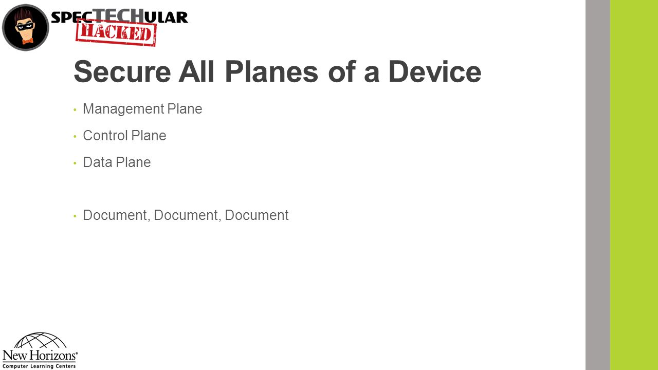 Secure All Planes of a Device