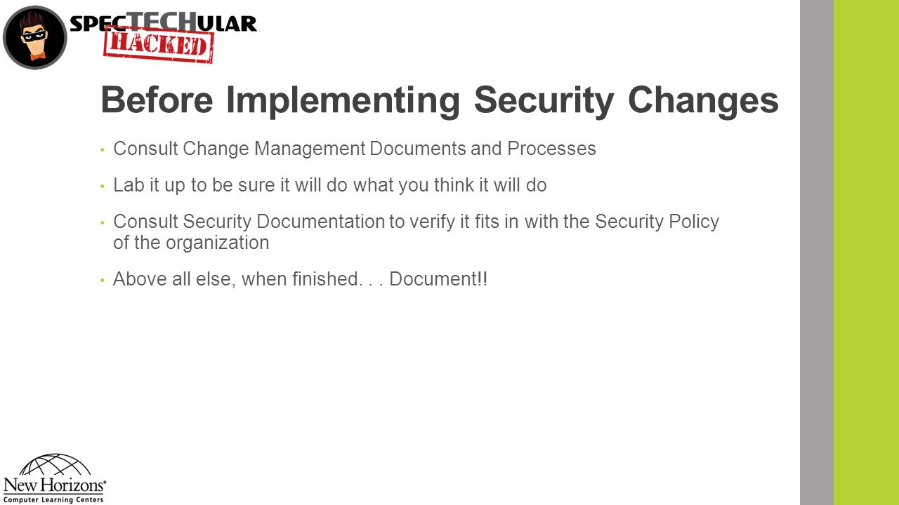 Before Implementing Security Changes