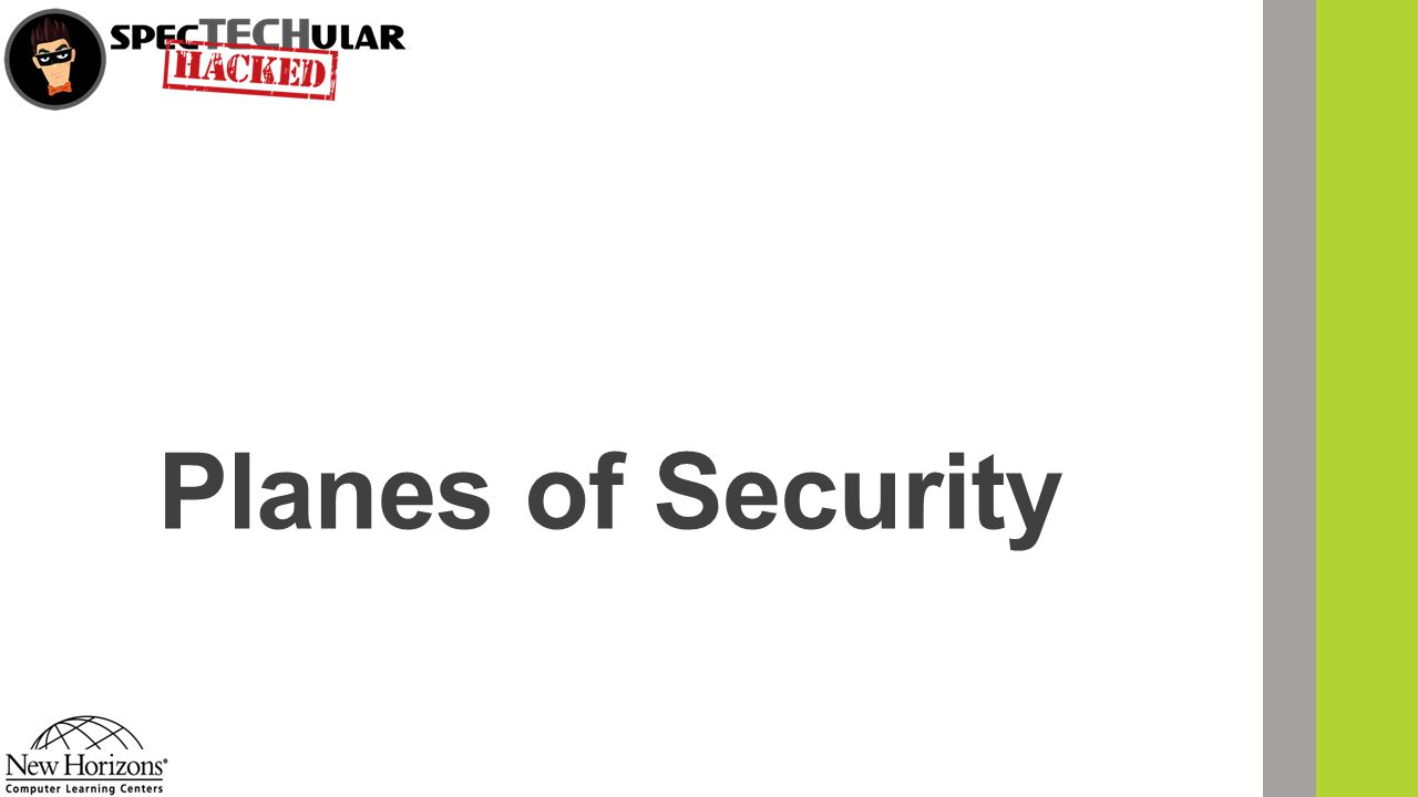 Planes of Security