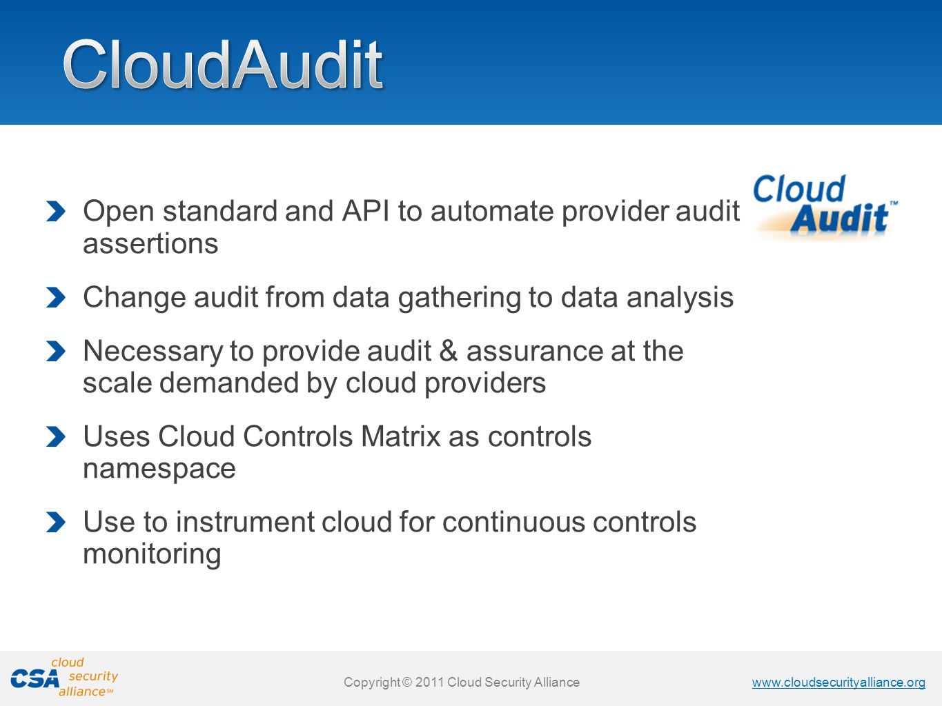 CloudAudit Open standard and API to automate provider audit assertions