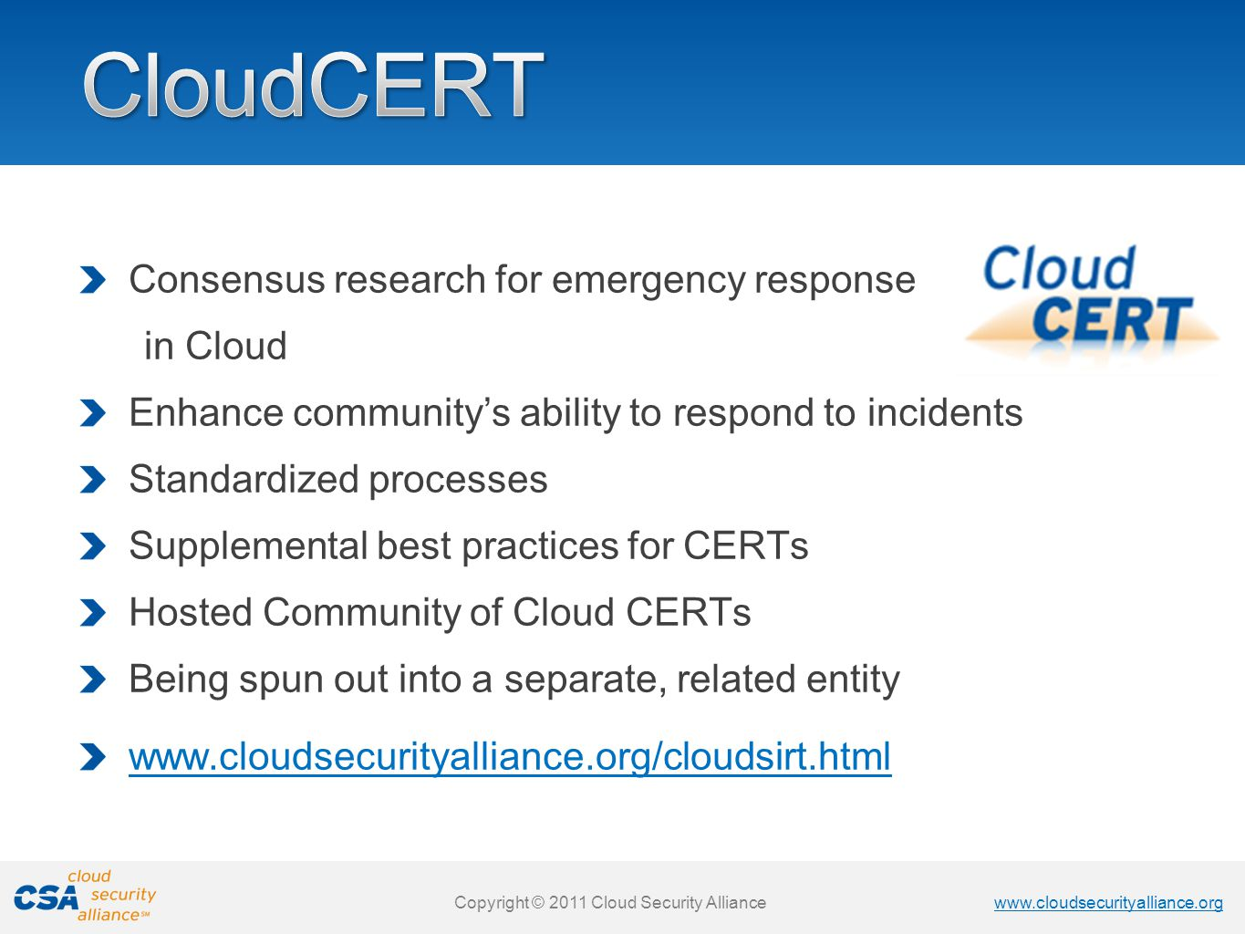 CloudCERT Consensus research for emergency response in Cloud