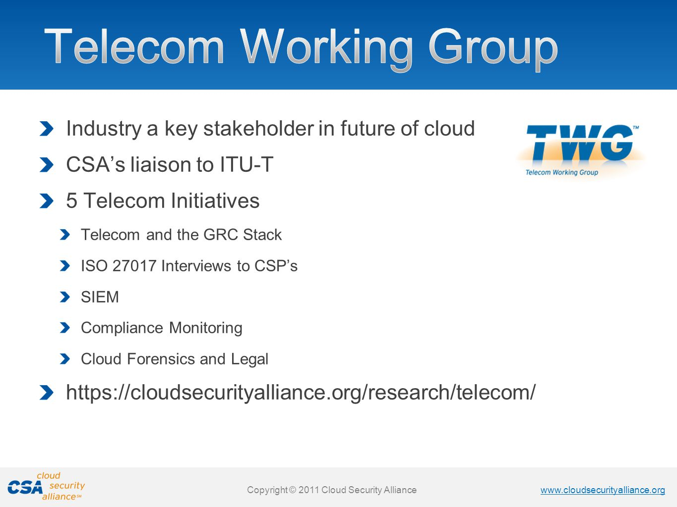 Telecom Working Group Industry a key stakeholder in future of cloud