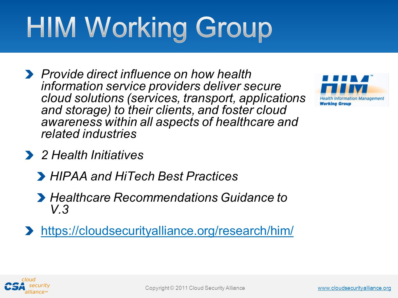HIM Working Group