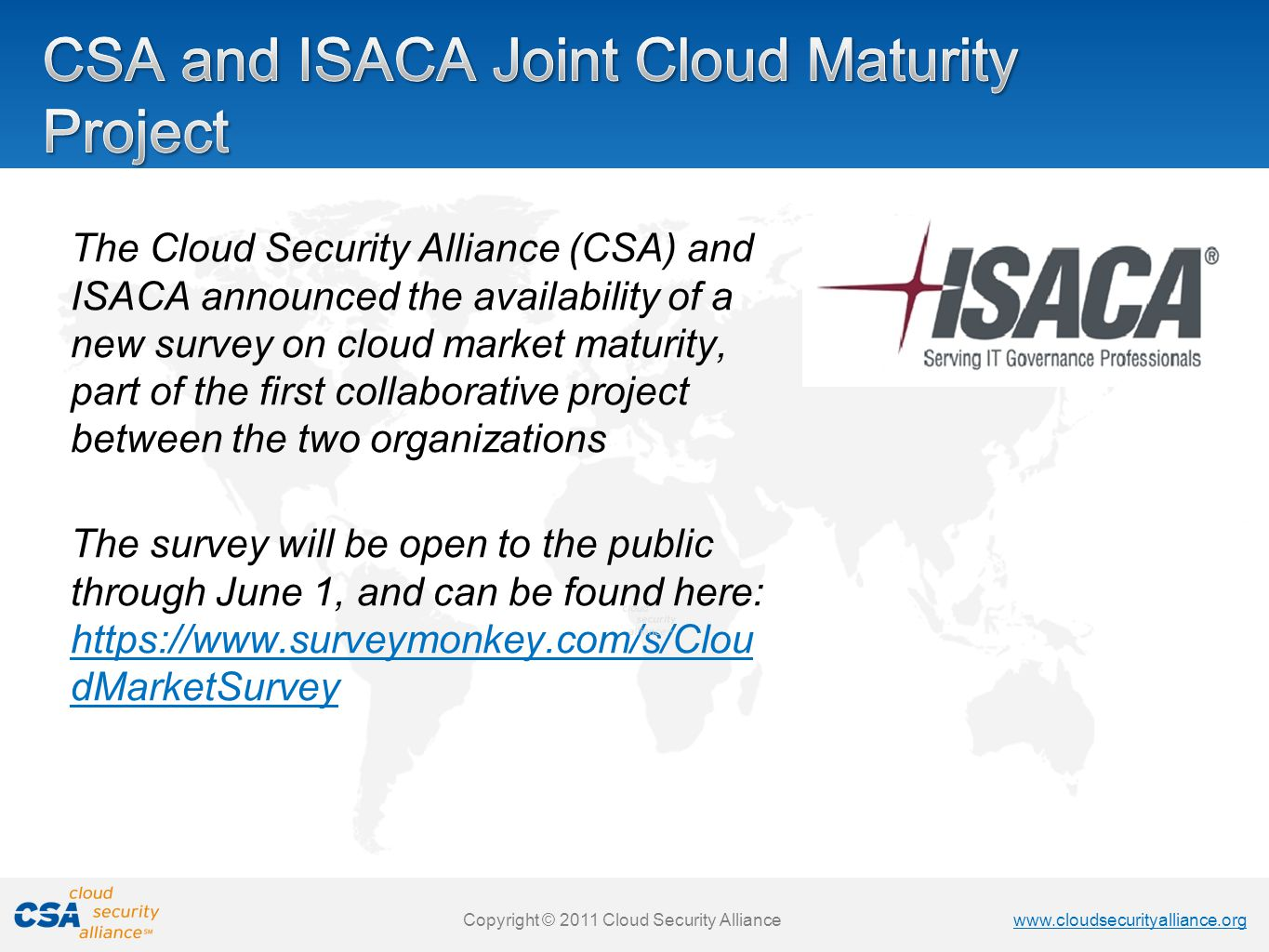 CSA and ISACA Joint Cloud Maturity Project