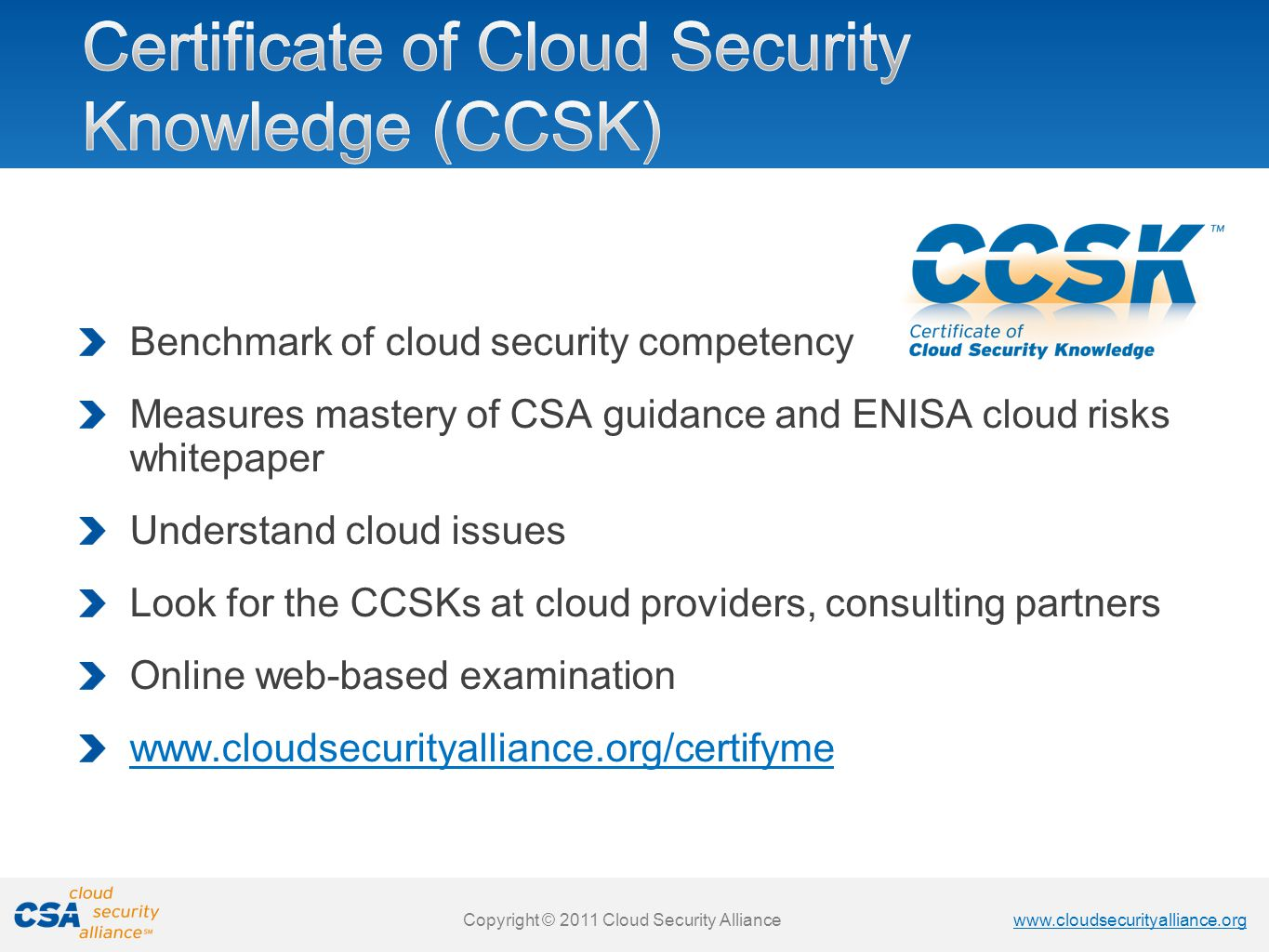 Certificate of Cloud Security Knowledge (CCSK)