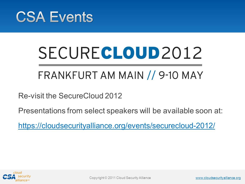 CSA Events Re-visit the SecureCloud 2012
