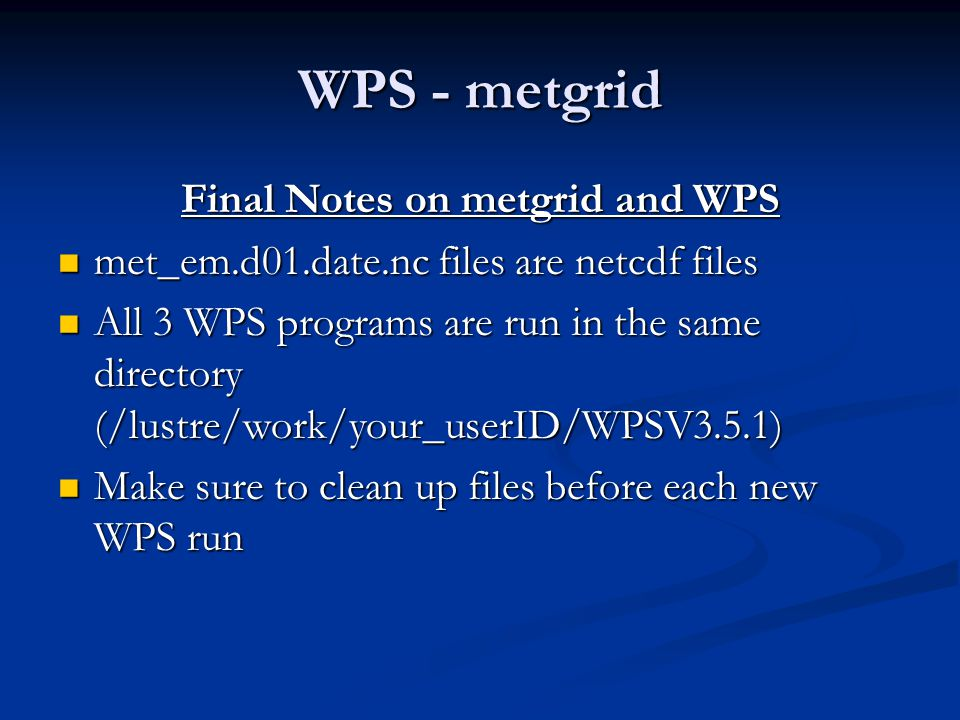 Final Notes on metgrid and WPS
