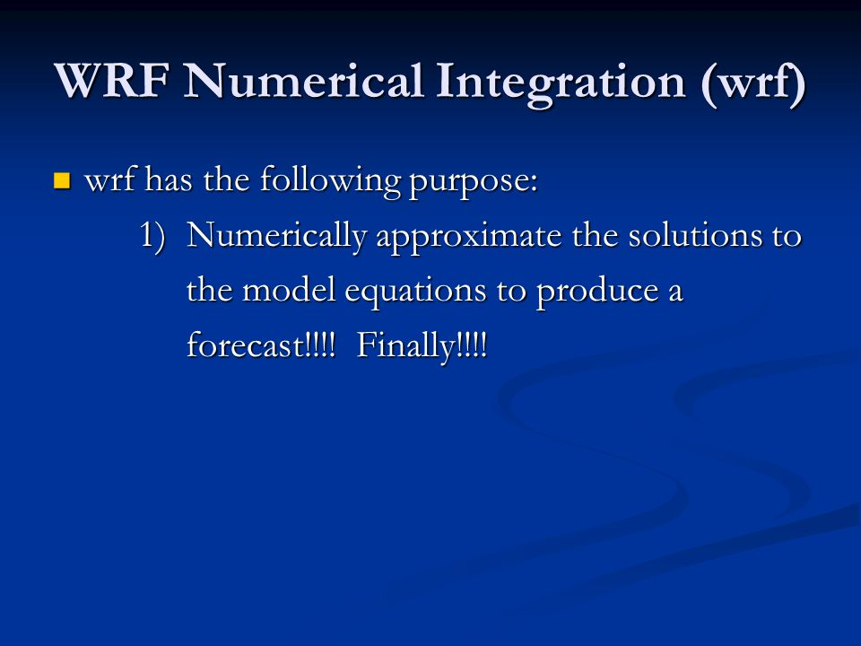 WRF Numerical Integration (wrf)