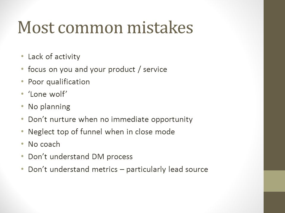 Most common mistakes Lack of activity