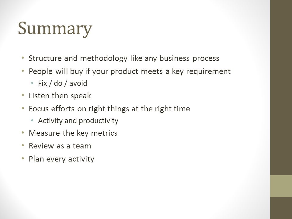 Summary Structure and methodology like any business process