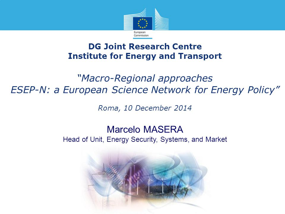 DG Joint Research Centre Institute for Energy and Transport