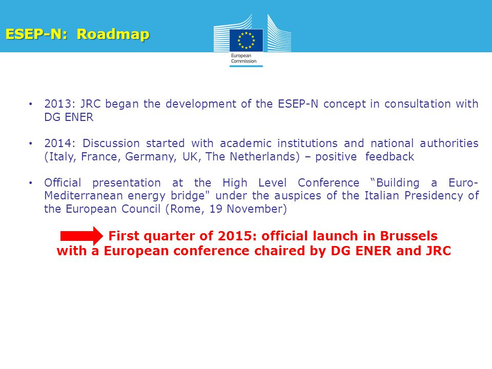 with a European conference chaired by DG ENER and JRC