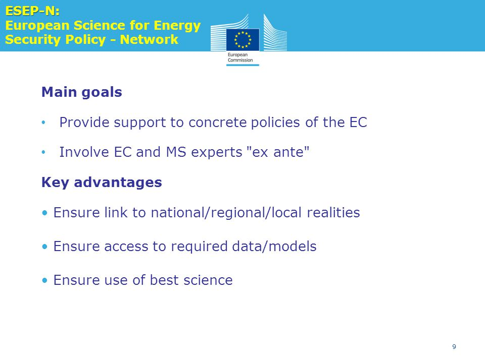 Provide support to concrete policies of the EC
