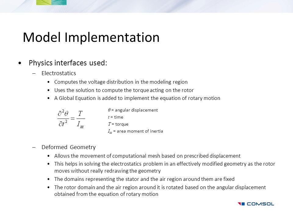 Model Implementation Physics interfaces used: Electrostatics
