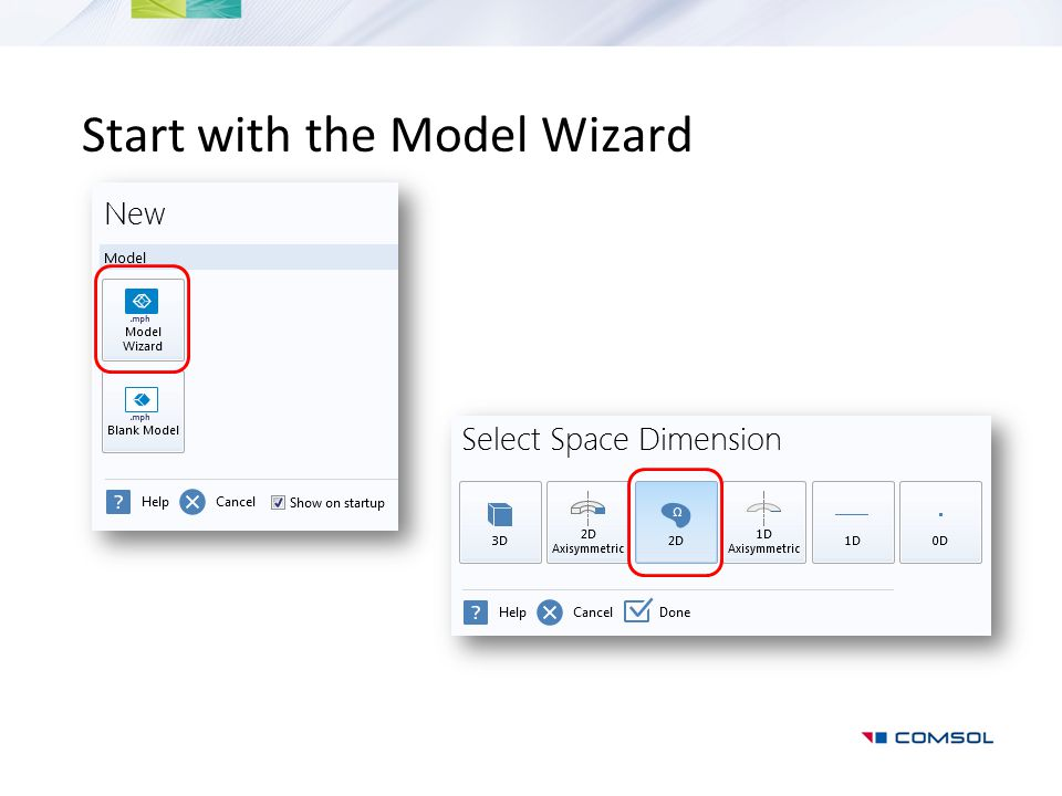 Start with the Model Wizard