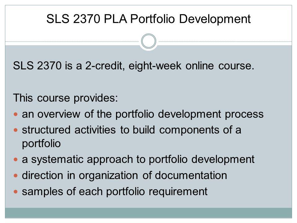 SLS 2370 PLA Portfolio Development