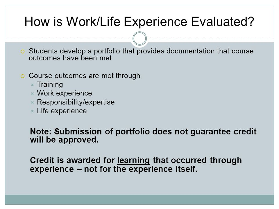 How is Work/Life Experience Evaluated