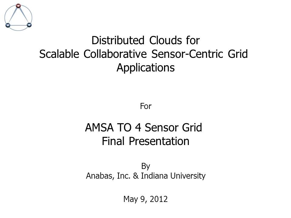 Distributed Clouds for Scalable Collaborative Sensor-Centric Grid
