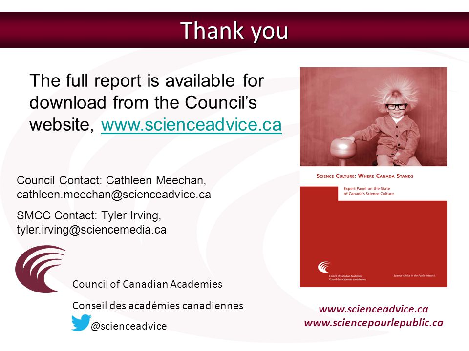 Thank you The full report is available for download from the Council's website, www.scienceadvice.ca.