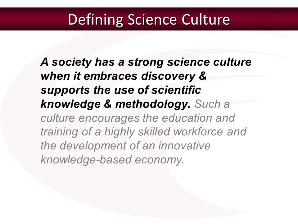 Defining Science Culture