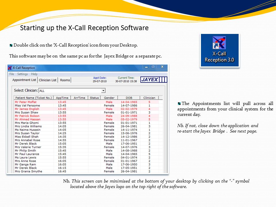 Starting up the X-Call Reception Software