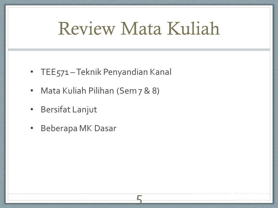 Review Mata Kuliah TEE571 – Teknik Penyandian Kanal