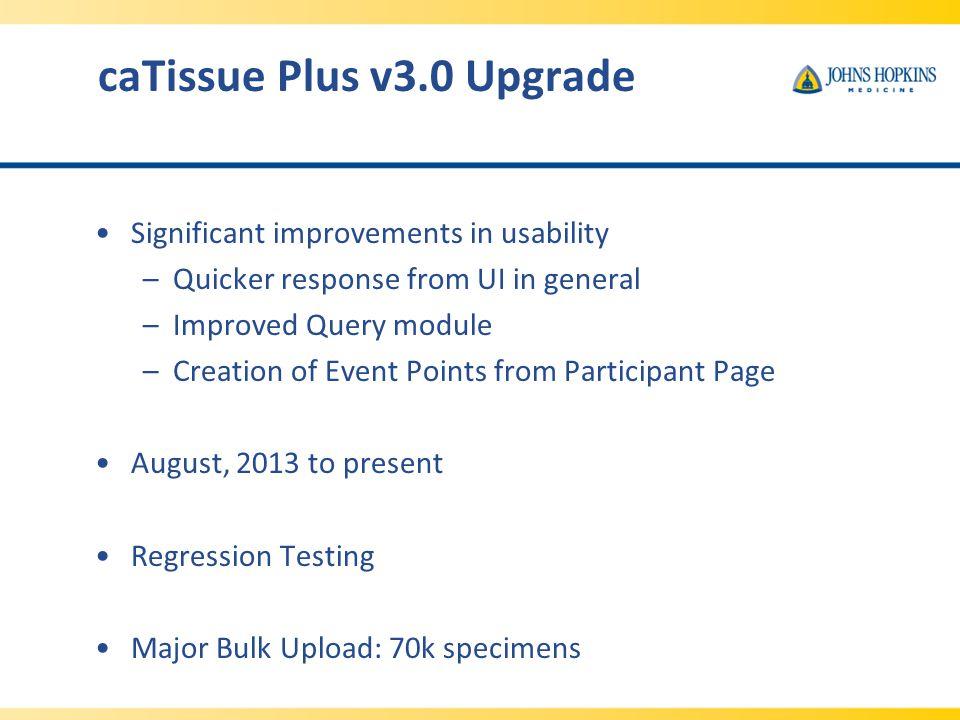 caTissue Plus v3.0 Upgrade