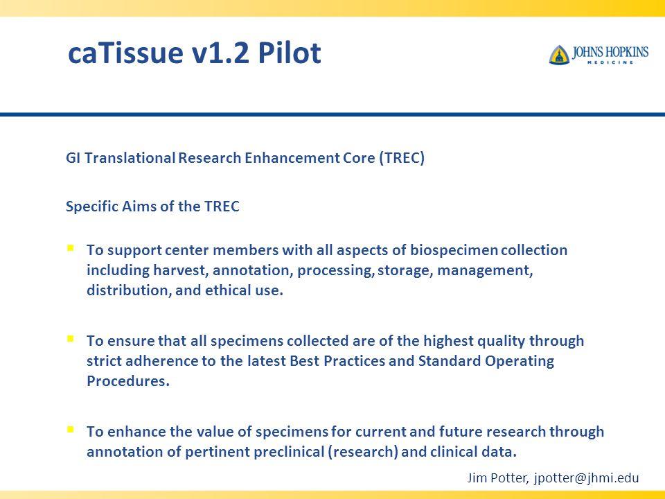 caTissue v1.2 Pilot GI Translational Research Enhancement Core (TREC)