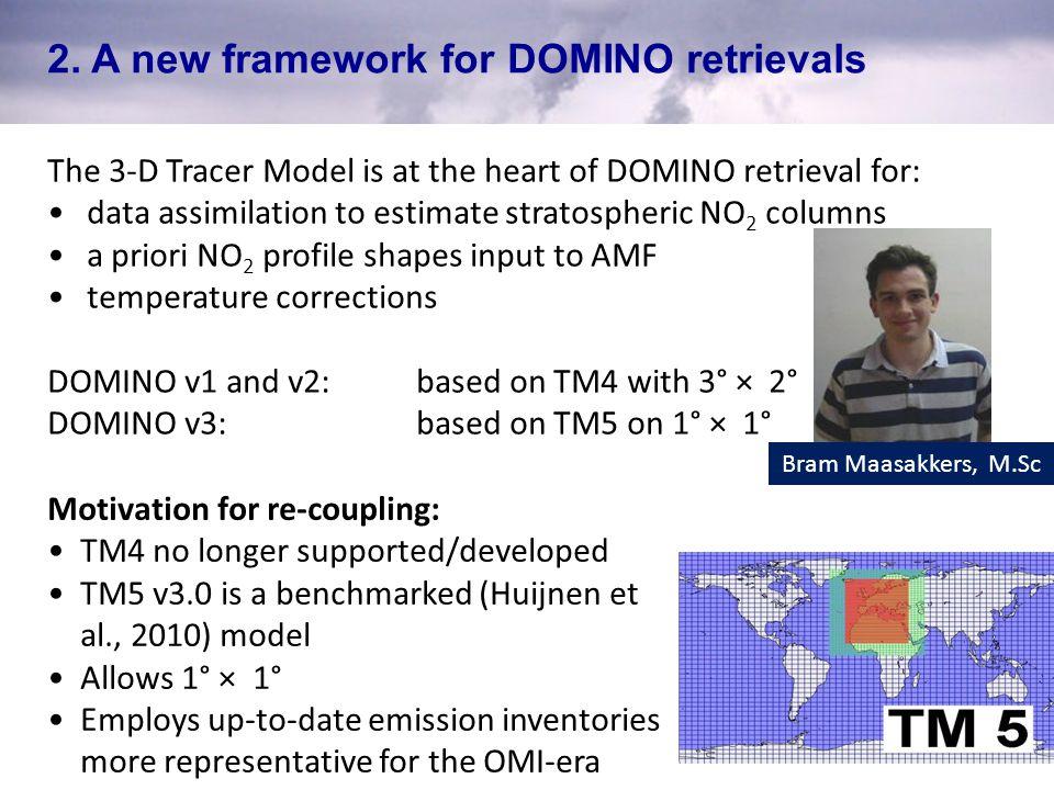 2. A new framework for DOMINO retrievals