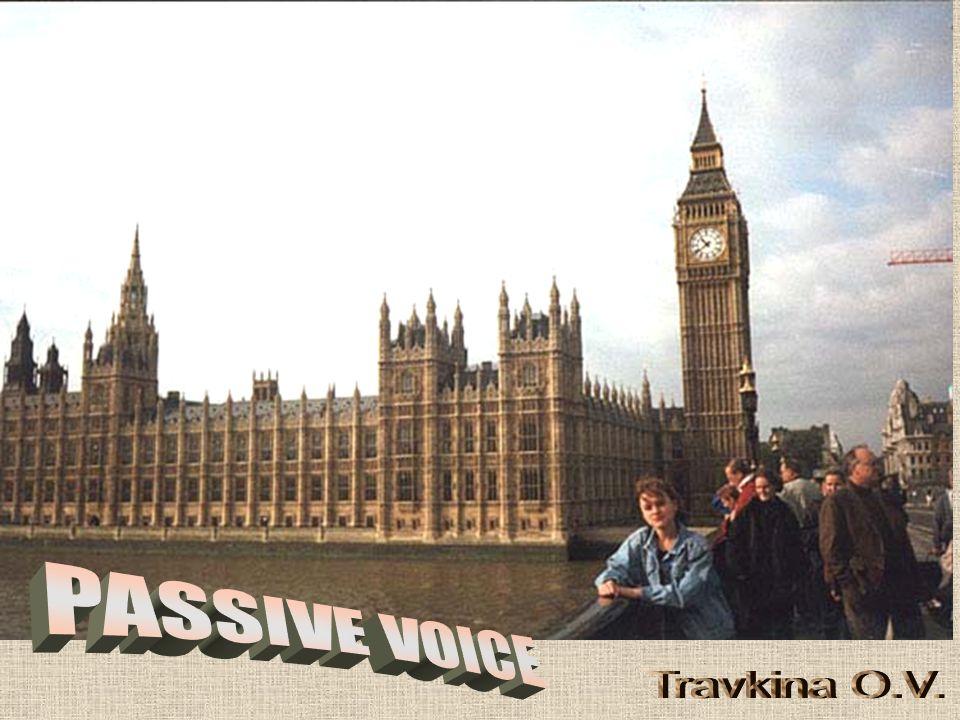 PASSIVE VOICE Travkina O.V.
