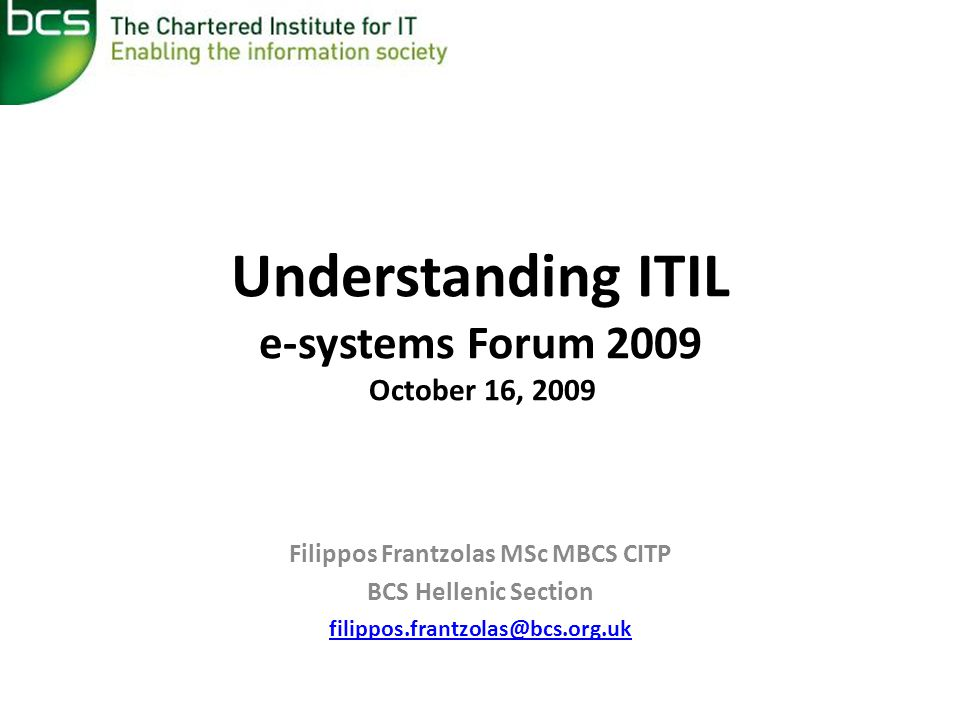 Understanding ITIL e-systems Forum 2009 October 16, 2009