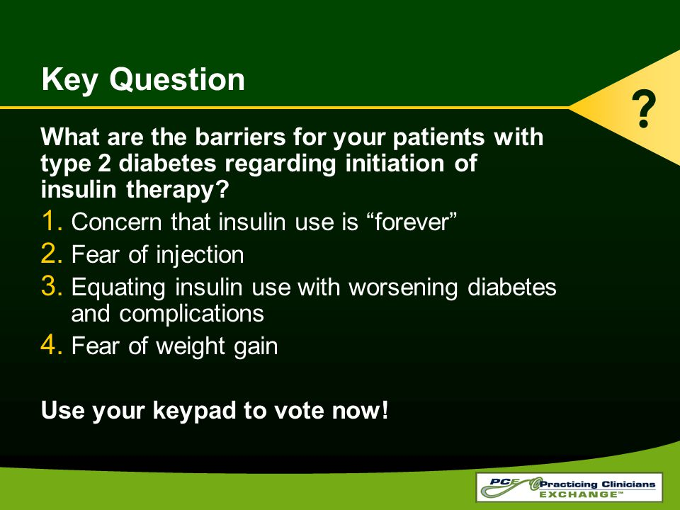 Key Question What are the barriers for your patients with