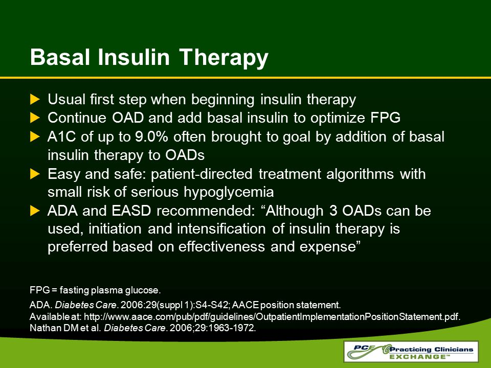 Basal Insulin Therapy Usual first step when beginning insulin therapy