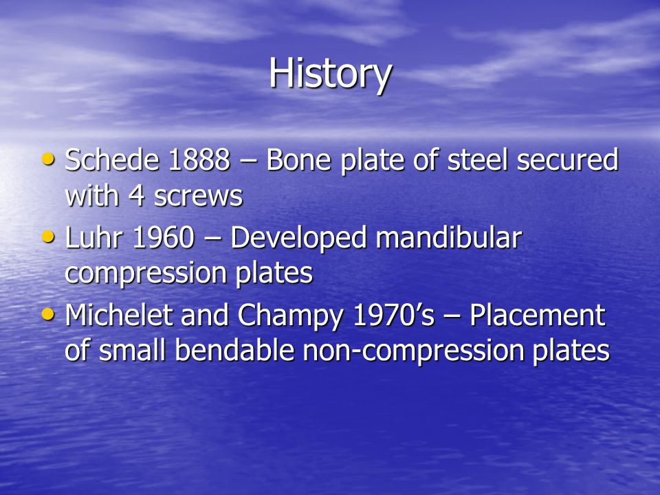 History Schede 1888 – Bone plate of steel secured with 4 screws