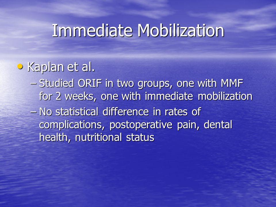 Immediate Mobilization