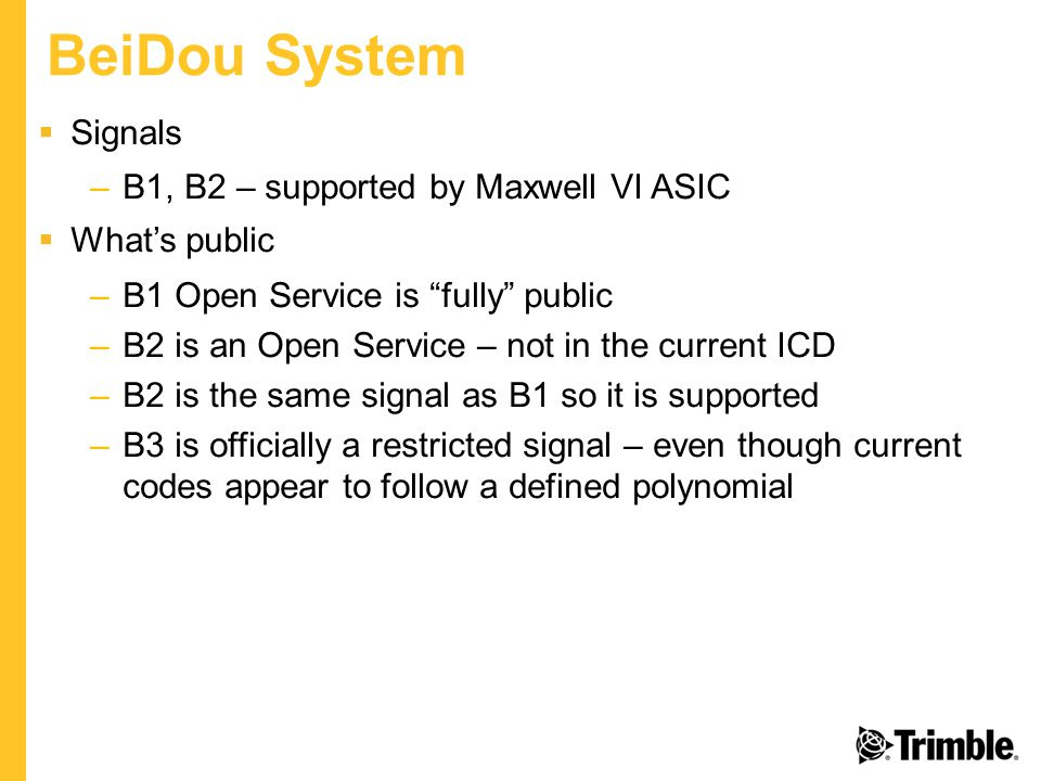 BeiDou System Signals B1, B2 – supported by Maxwell VI ASIC