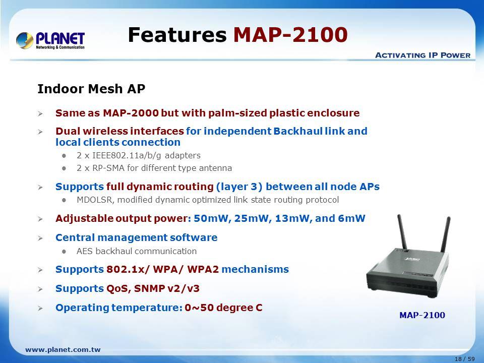 Features MAP-2100 Indoor Mesh AP
