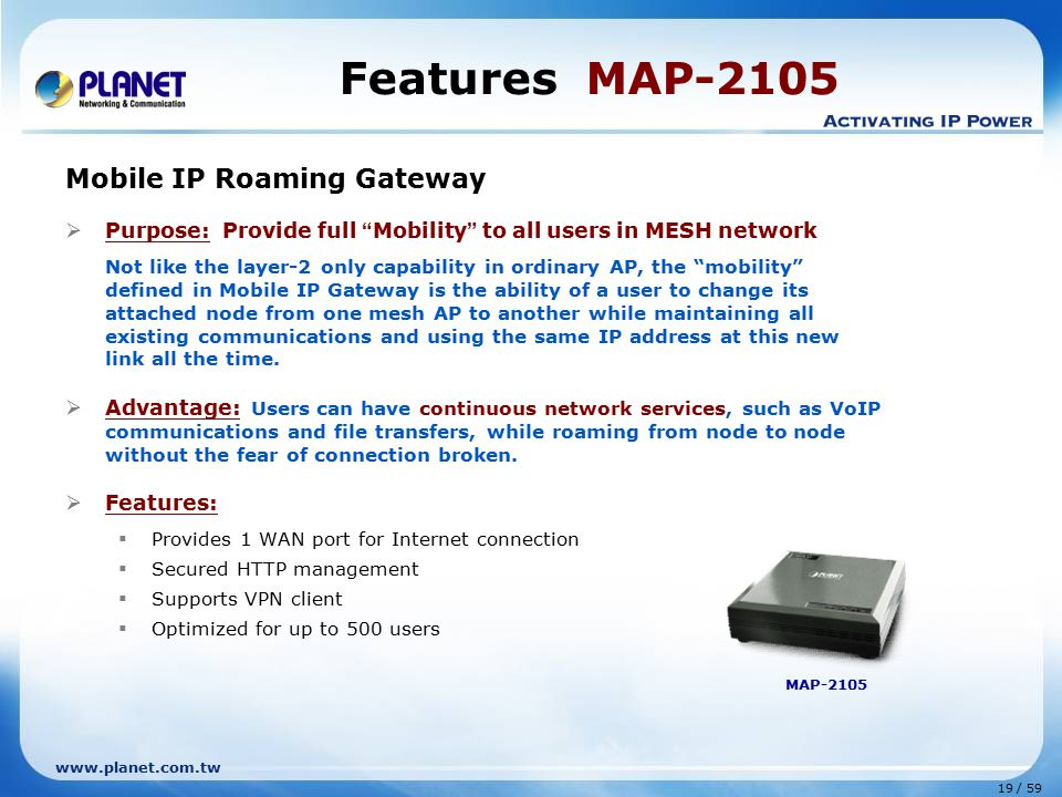 Features MAP-2105 Mobile IP Roaming Gateway
