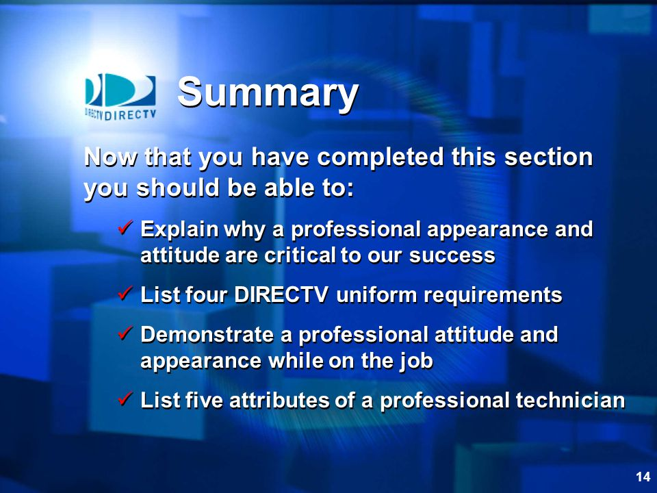 Summary Now that you have completed this section you should be able to: