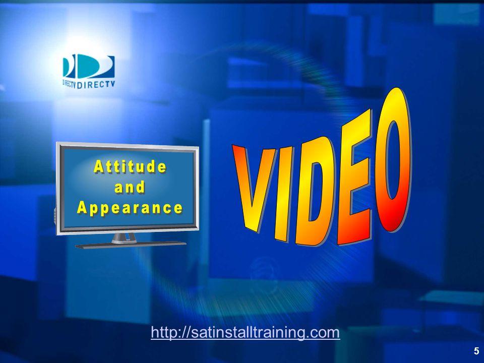 VIDEO Attitude and Appearance http://satinstalltraining.com