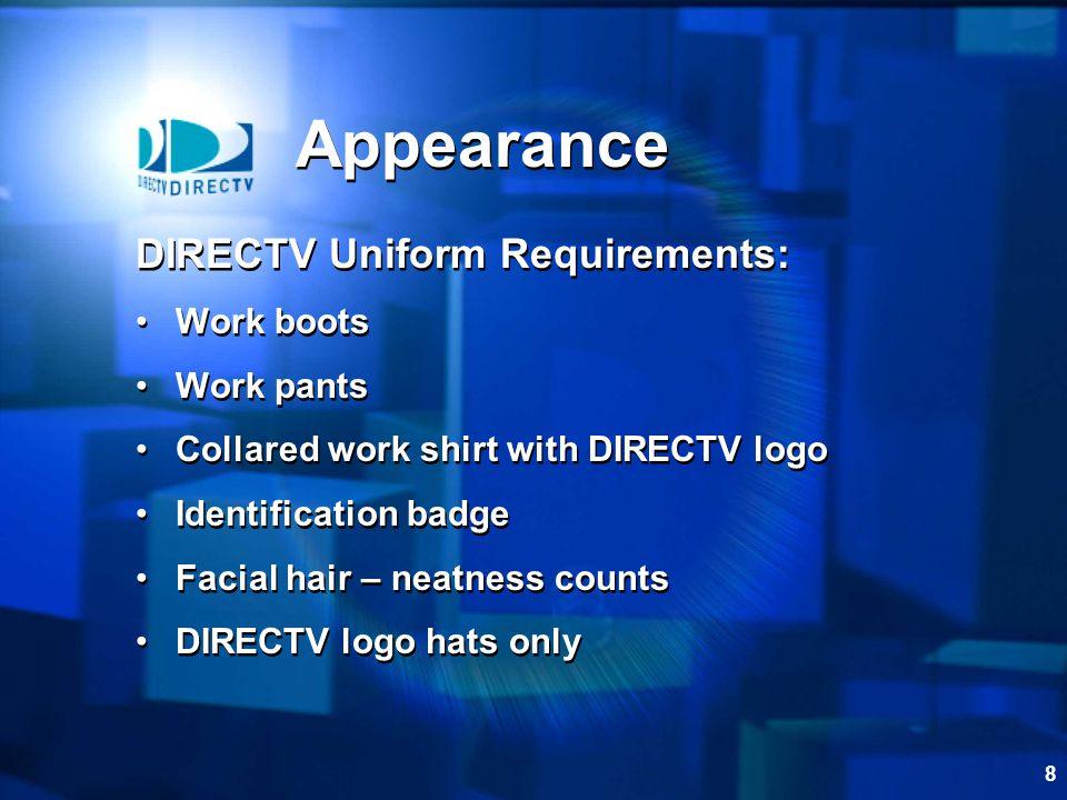 Appearance DIRECTV Uniform Requirements: Work boots Work pants