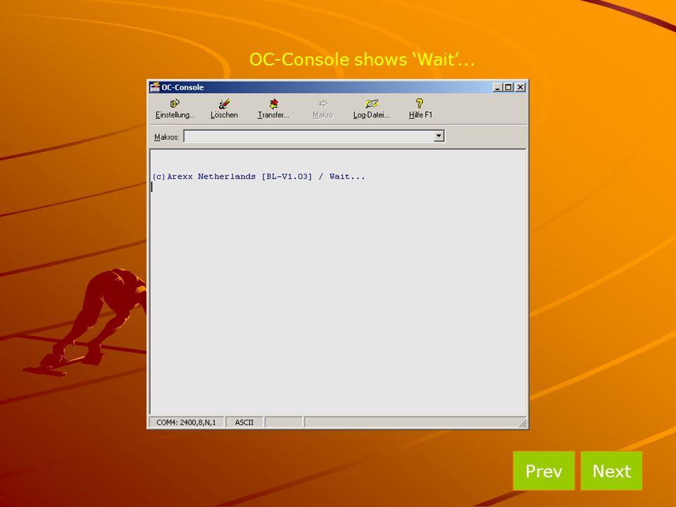 OC-Console shows 'Wait'...