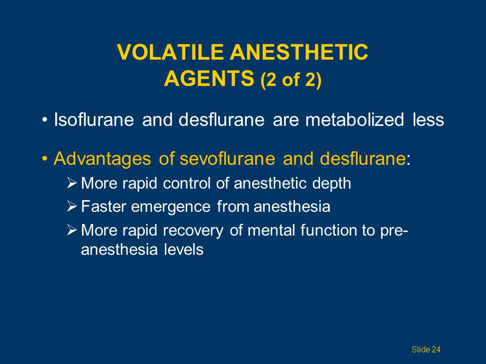 Volatile Anesthetic Agents (2 of 2)