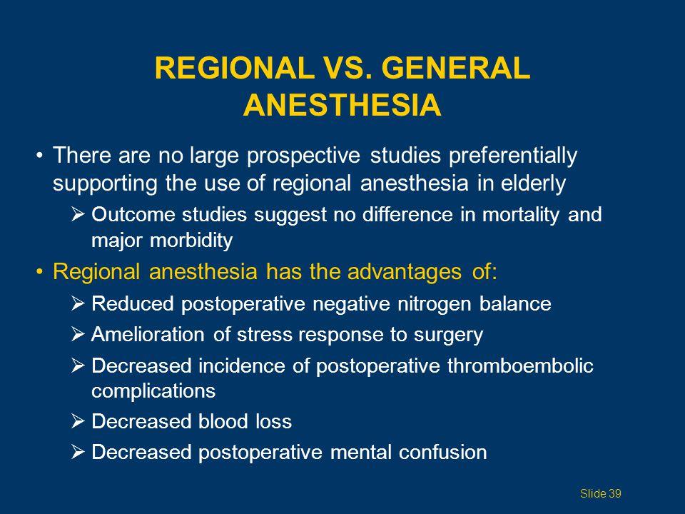 Regional vS. General Anesthesia