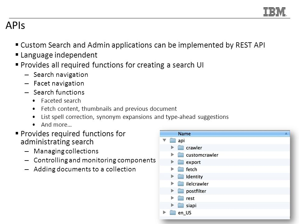 APIs Custom Search and Admin applications can be implemented by REST API. Language independent.